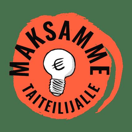"""Reilun taiteen manifesti -kampanjan logo """"Maksamme taiteilijalle"""""""